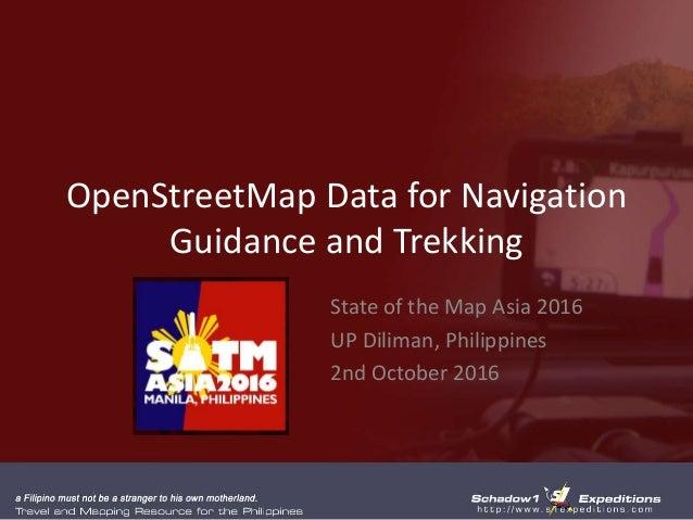 OpenStreetMap Data for Navigation Guidance and Trekking