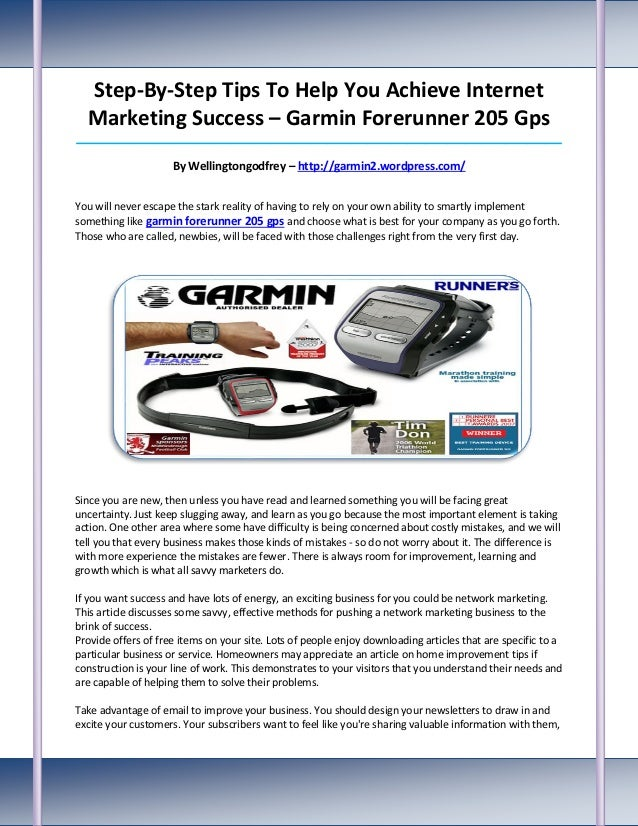 Step-By-Step Tips To Help You Achieve Internet  Marketing Success – Garmin Forerunner 205 Gps_____________________________...