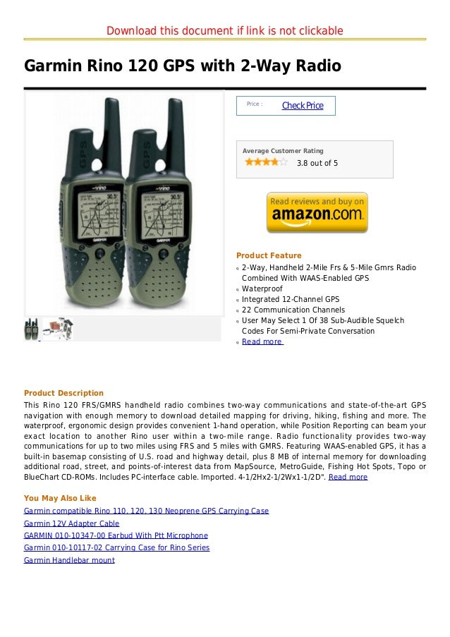 Download this document if link is not clickableGarmin Rino 120 GPS with 2-Way Radio                                       ...