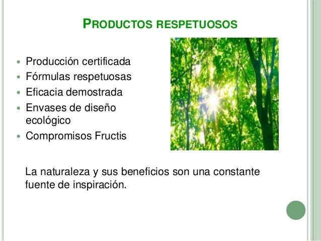 PRODUCTOS RESPETUOSOS   Producción certificada   Fórmulas respetuosas   Eficacia demostrada   Envases de diseño    eco...