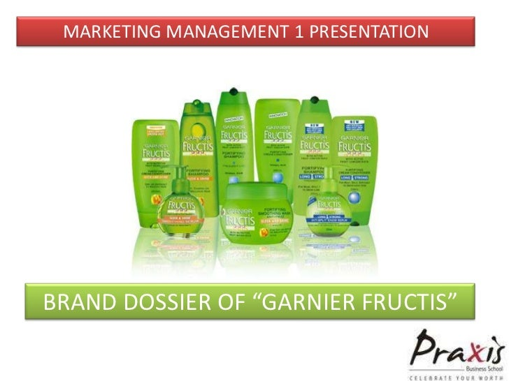 "MARKETING MANAGEMENT 1 PRESENTATIONBRAND DOSSIER OF ""GARNIER FRUCTIS"""