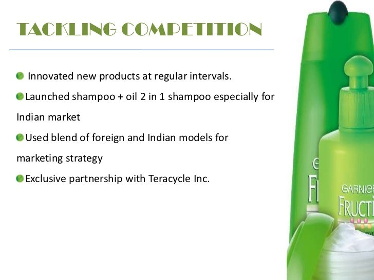 garnier fructis shampoo market segmentation Garnier fructis color shield, the color protection segment is mainly  launched  shampoo + oil 2 in 1 shampoo especially for indian market used blend of.