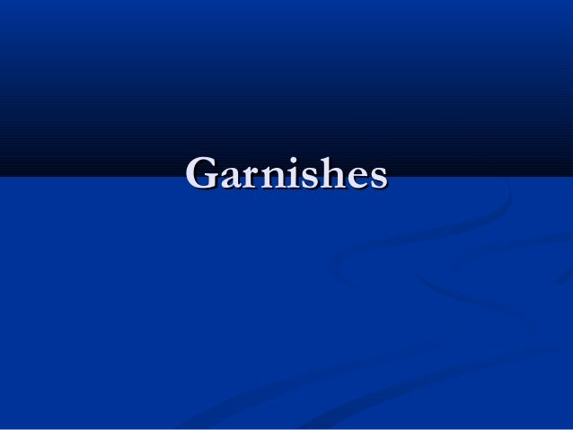GarnishesGarnishes