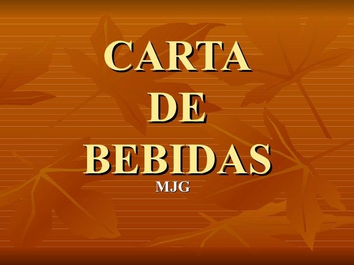 CARTA  DEBEBIDAS  MJG
