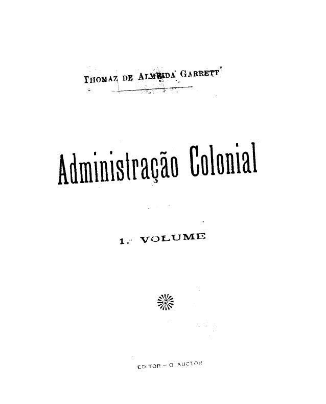 Aiiminisiração tolonial 1:. VOLUME