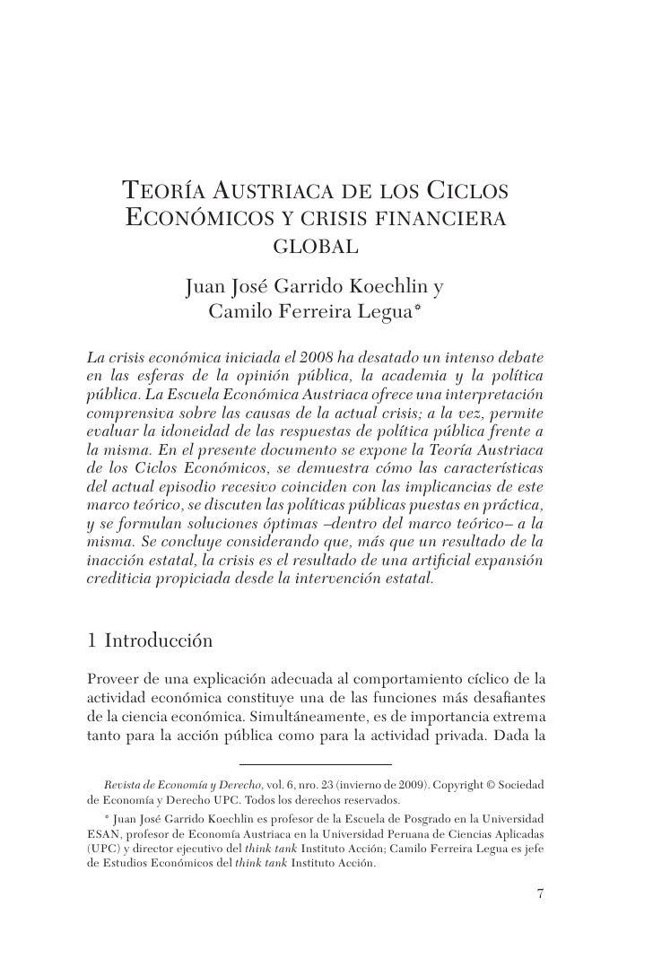 TEORÍA AUSTRIACA DE LOS CICLOS       ECONÓMICOS Y CRISIS FINANCIERA                                     GLOBAL            ...