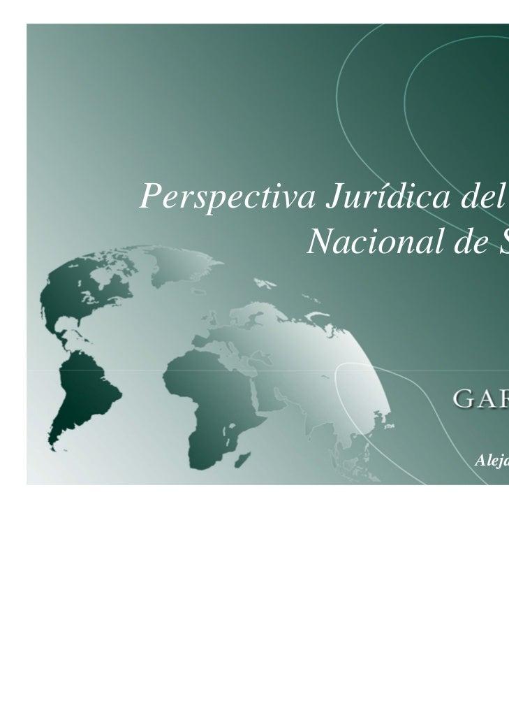 Perspectiva Jurídica del Esquema          Nacional de Seguridad                    Alejandro Padín Vidal