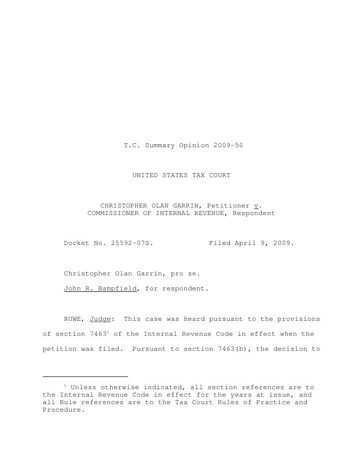 T.C. Summary Opinion 2009-50                        UNITED STATES TAX COURT             CHRISTOPHER OLAN GARRIN, Petitione...