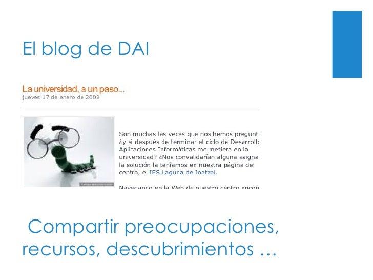 El blog de DAI Compartir preocupaciones, recursos, descubrimientos …