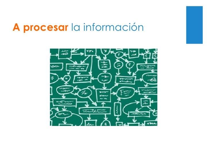 Para pasar  de consumir  información
