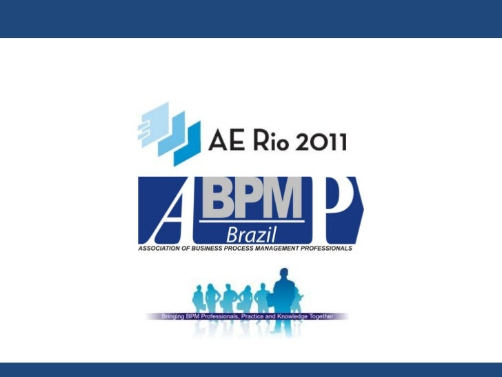 Gart Capote •       International Certified Business Process Professional (CBPP®) •       Presidente da ABPMP no Brasil - ...