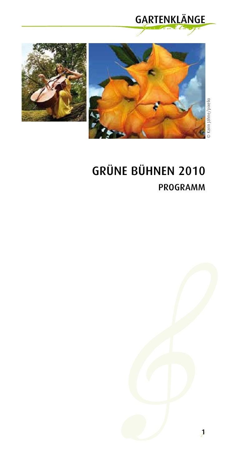 gartenklänge       Gartenklänge                          © Karin Jähne/pixelioGrüne Bühnen 2010          Programm         ...