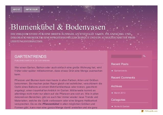 ABOUT       IMPRESSUMBlumenkübel & BodenvasenDECOBLOOM STEHT FÜR EINE BREITE AUSWAHL AN STILVOLLE VASEN, PFLANZKÜBEL UNDDE...