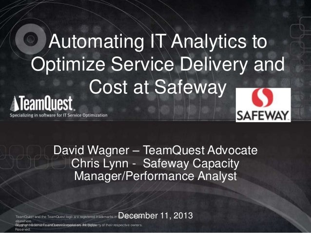 Automating IT Analytics to Optimize Service Delivery and