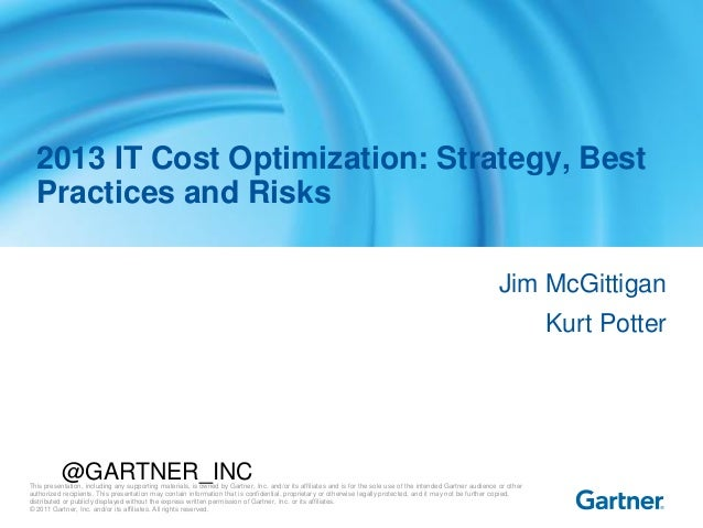 This presentation, including any supporting materials, is owned by Gartner, Inc. and/or its affiliates and is for the sole...