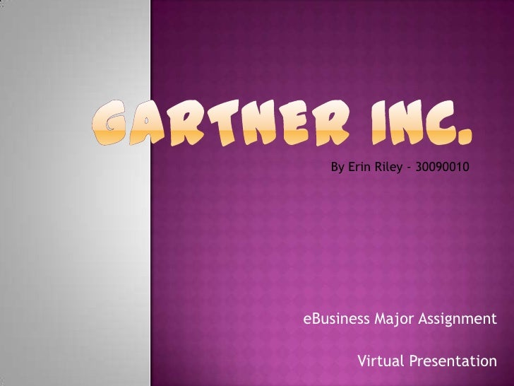 By Erin Riley - 30090010eBusiness Major Assignment       Virtual Presentation