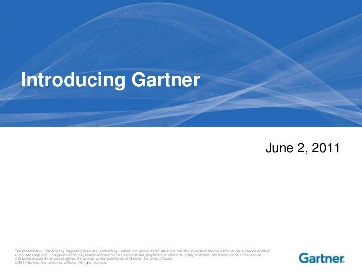 Introducing Gartner<br />June 2, 2011<br />