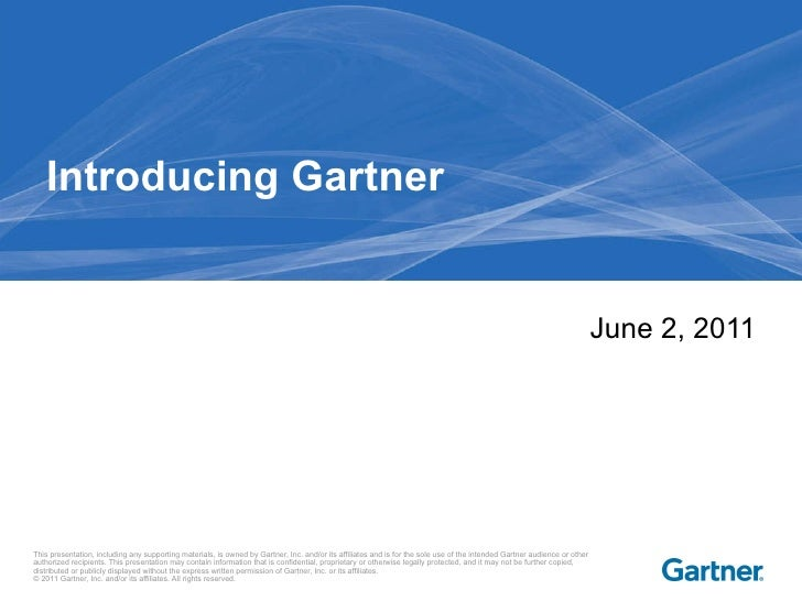 Introducing Gartner June 2, 2011
