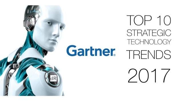 Gartner TOP 10 Strategic Technology Trends 2017