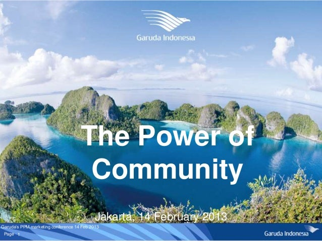 The Power of                                     Community                                           Jakarta, 14 February ...