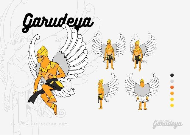 Garudeya KONSEP MASKOT Garudeyab y . w w w . u t e r o g r o u p . c o m