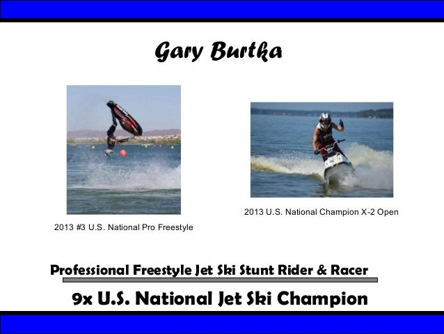 Gary Burtka  2013 U.S. National Champion X-2 Open 2013 #3 U.S. National Pro Freestyle  Professional Freestyle Jet Ski Stun...