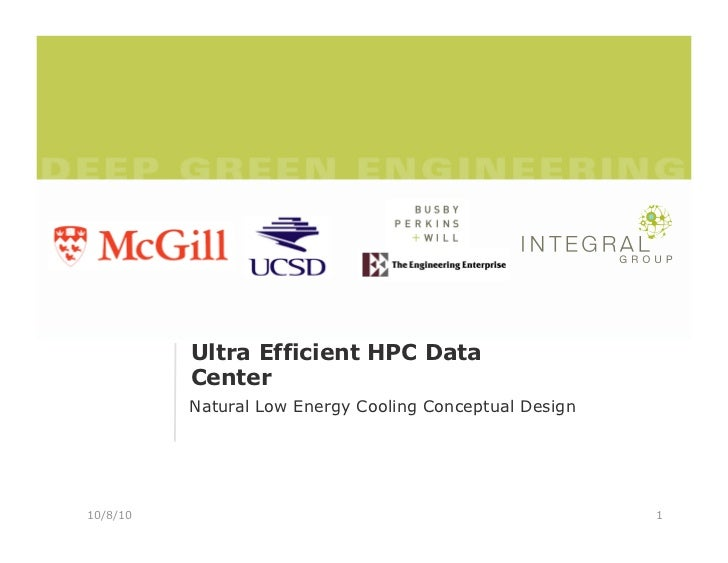 Ultra Efficient HPC Data           Center           Natural Low Energy Cooling Conceptual Design     10/8/10              ...