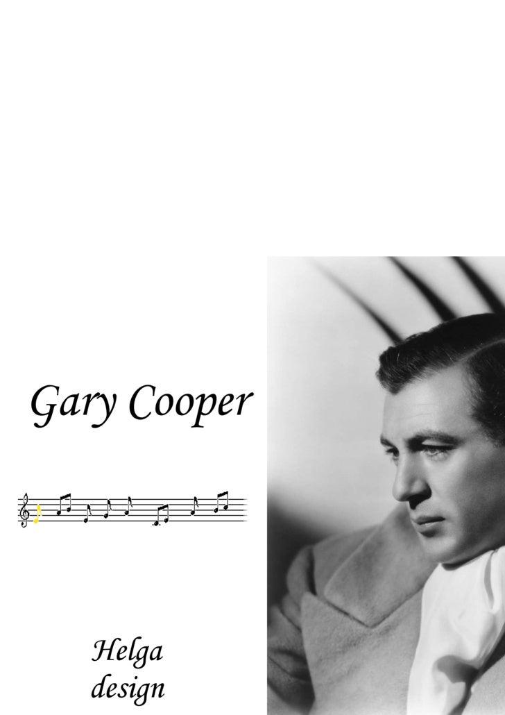 Gary Cooper Helga design
