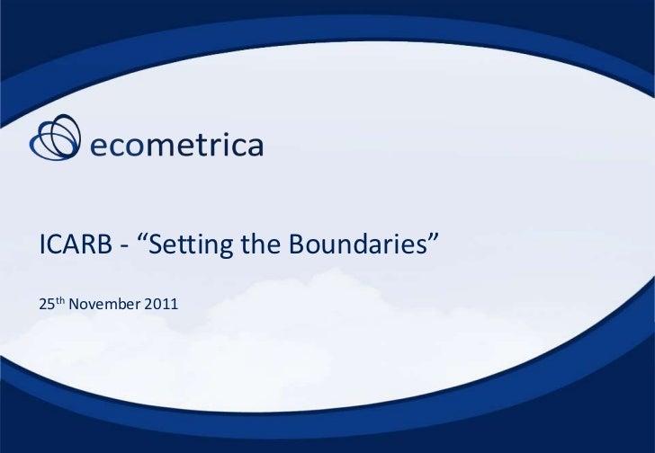 "ICARB - ""Setting the Boundaries""25th November 2011"