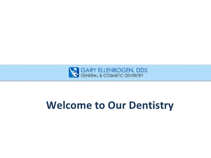 Welcome to Our Dentistry