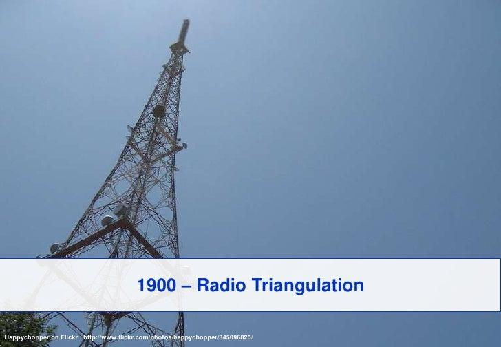 1900 – Radio Triangulation<br />Happychopper on Flickr : http://www.flickr.com/photos/happychopper/345096825/<br />