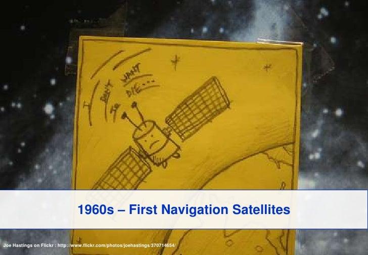 1960s – First Navigation Satellites<br />Joe Hastings on Flickr : http://www.flickr.com/photos/joehastings/370714654/<br />