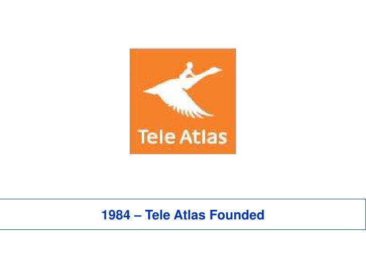 1984 – Tele Atlas Founded<br />