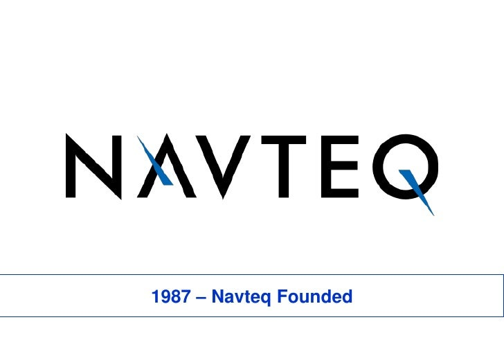 1987 – Navteq Founded<br />