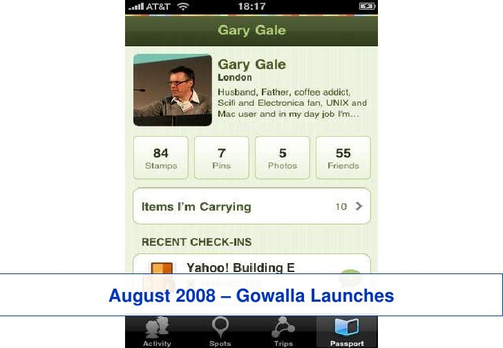 August 2008 – Gowalla Launches<br />