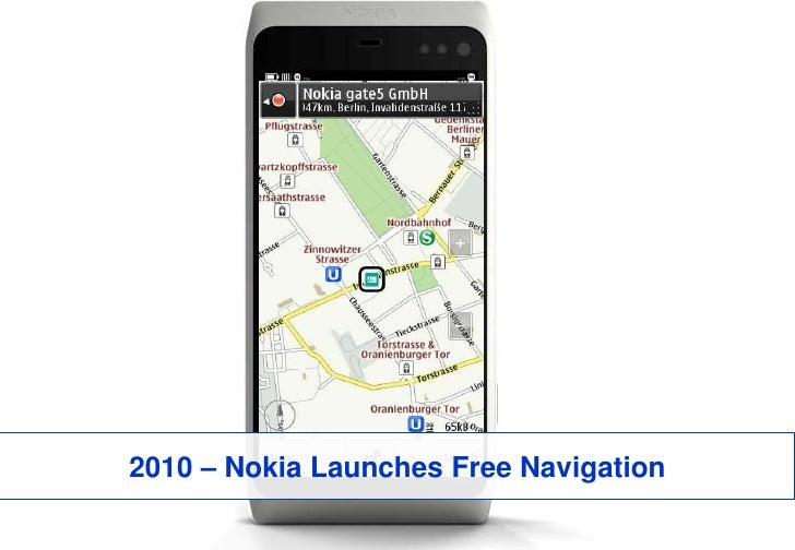 2010 – Nokia Launches Free Navigation<br />