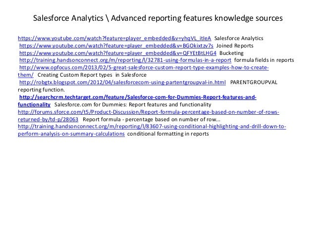 Salesforce Analytics  Advanced reporting features knowledge sourceshttps://www.youtube.com/watch?feature=player_embedded&v...