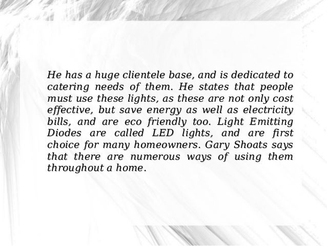 Gary Shoats Describes Practical Uses Of LED Lights Slide 3