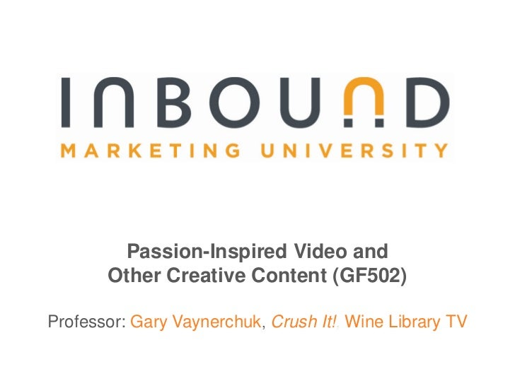 #15 IMU: Passion-Inspired Video and Other Creative Content (GF502)