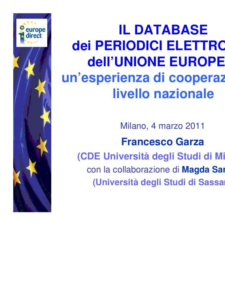 IL DATABASE dei PERIODICI ELETTRONICI    dell'UNIONE EUROPEA:un'esperienza di cooperazione a         livello nazionale    ...