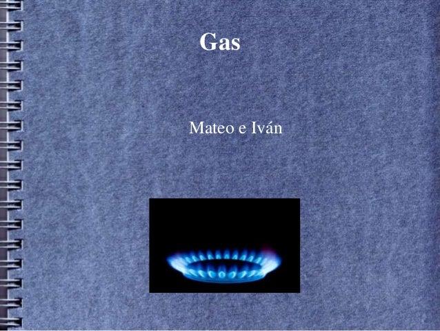 Gas  Mateo e Iván