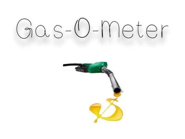 Bem Vindo ao Gas-O-Meter Um sistema social que ajudará você a encontrar o melhor posto de gasolina para economizar e melho...