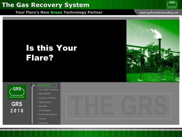 The Gas Recovery System Presentation Slide 2