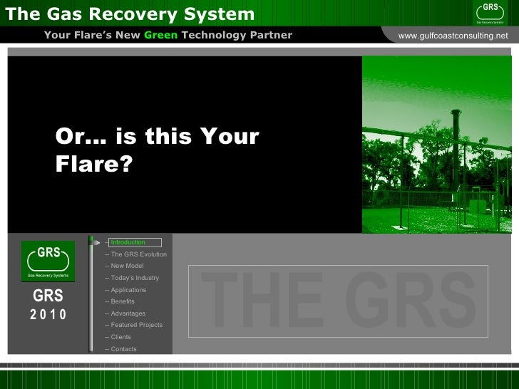 The Gas Recovery System Presentation Slide 3