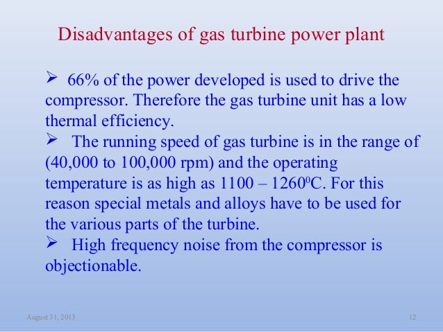 Disadvantages Of Natural Gas >> Gas Turbine Power Plant