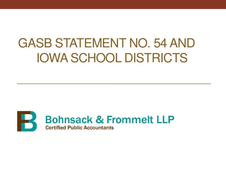 GASB Statement No. 54 and   Iowa School Districts<br />