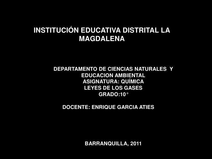 INSTITUCIÓN EDUCATIVA DISTRITAL LA           MAGDALENA    DEPARTAMENTO DE CIENCIAS NATURALES Y            EDUCACION AMBIEN...