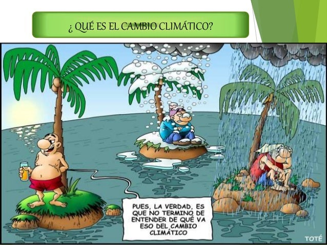 Gases De Efecto Invernadero Y Cambio Climatico