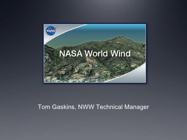 Tom Gaskins, NWW Technical Manager