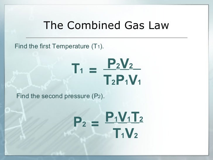 ... 25. The Combined Gas Law Find the ...